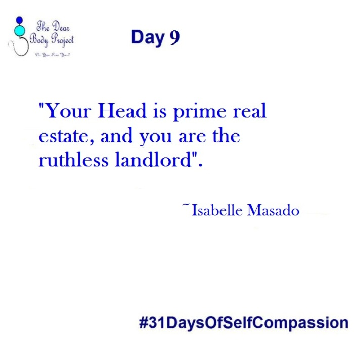 "White background, quote says ""Day 9. your head is prime real estate, and you are the ruthless landlord. Isabelle Masado."