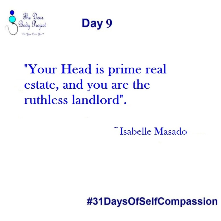 """White background, quote says """"Day 9. your head is prime real estate, and you are the ruthless landlord. Isabelle Masado."""