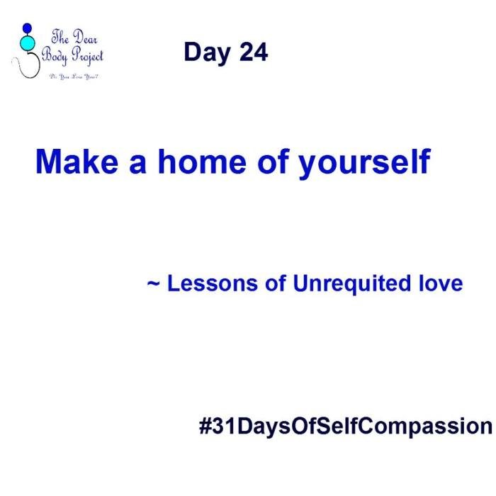 "white background, quote reads ""day 24. Make a home of yourself. Lessons of unrequited love"""