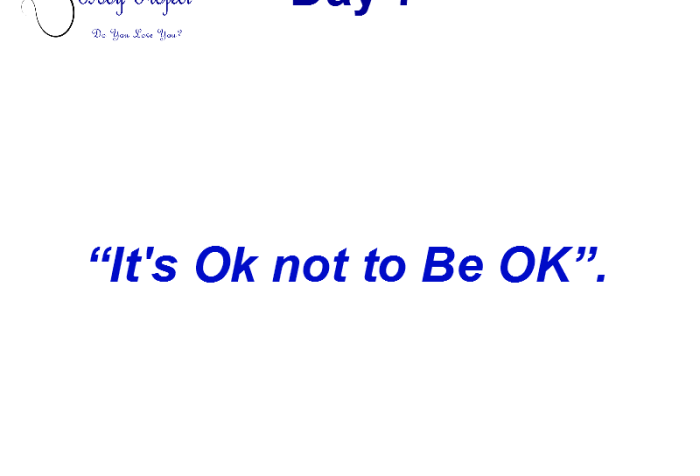"white background, quote reads ""day 7. it's ok not to be ok"""