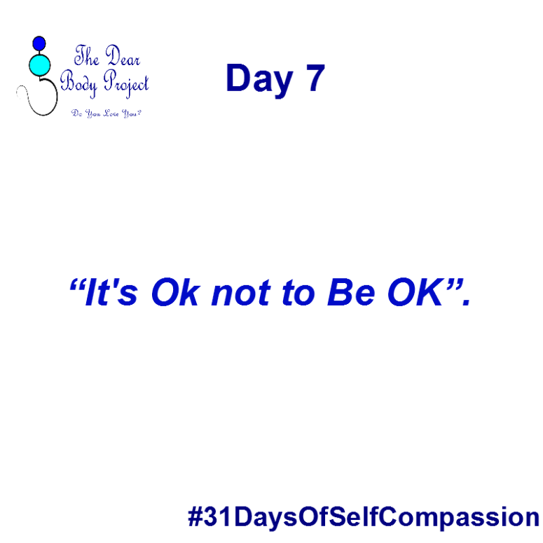 """white background, quote reads """"day 7. it's ok not to be ok"""""""